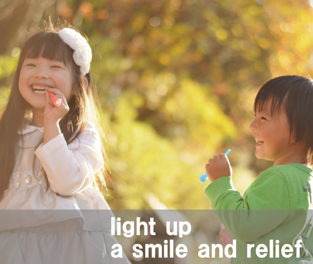 Light up a smile and relief
